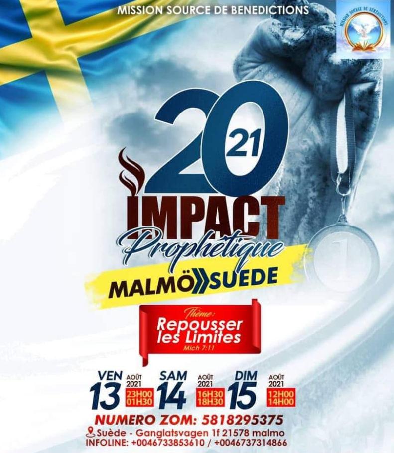 """Croisade à Malmö : Impact prophètique 2021,  thème:  """"repousser les limites""""  les 13, 14, et 15 Août"""